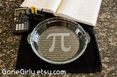 PI Please Pie Plate 3.14 - Laser Engraved with Either a Regular or Deep Dish Pie Plate by GoneGirly on Etsy https://www.etsy.com/listing/97321588/pi-please-pie-plate-314-laser-engraved
