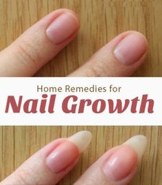 Pro Remedies Home Remedies For Nail Growth