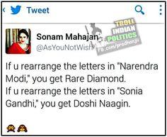 Wow ! Unbelievable rearrangement of ....  NARENDRA MODI         VS        SONIA GANDHI.