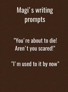 Magi's writing prompts