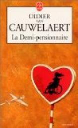 La Demi-pensionnaire par Didier Van Cauwelaert