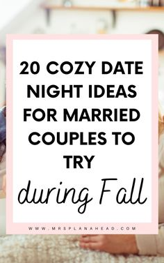 Stay in date night ideas to spend at home. 20 date night in ideas for married couples that are affordable and fun. #datenight #datenightin #marriedcouples