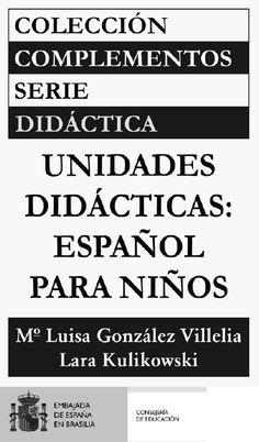 Español para niños.Unidades didácticas