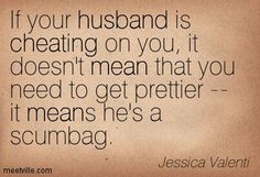 Quotes About Cheating Pinjamar Sworn On Relationships  Pinterest  Truths And .