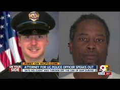 Attorney for U of Cincinnati Police Officer That Shot Black Man Says He ...