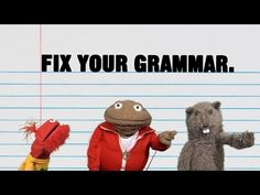 Fix Your Grammar - hilarious skit to show in Language Arts class!