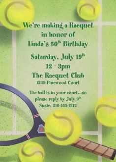 "Tennis Party Invitation / ""Let"" your guests know about your party."