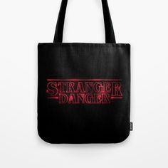 Stranger Danger Tote Bag by g-man Stranger Danger, G Man, Poplin Fabric, Hand Sewn, Original Artwork, Netflix, Stress, Typography, Reusable Tote Bags