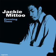 JACKIE MITTOO Evening Time