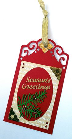 ECD with a Christmas tags using shimmer sheets and a metal adapter plate to die cut; Oct 2014