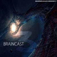 Braincast: Episode 03 by BRAINPAIN on SoundCloud