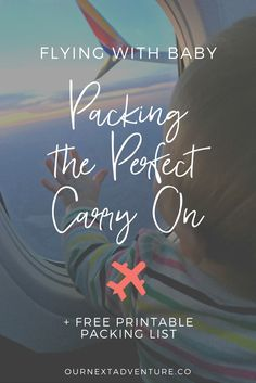 Packing the Perfect Carry On for Mama + Baby