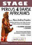 GAP - 9 mars - 16h à 19h  - Stage de Percus africaines - avec Aboubakar Bamba - Impulse - Tarifs : 18€ - Inscriptions : 04 92 52 27 56