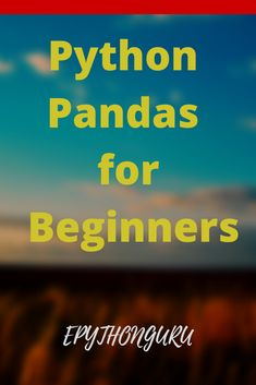 Python Pandas library for Beginners: In this, article we discuss Python Pandas in detail. Python Programming, Computer Programming, Machine Learning Artificial Intelligence, Software Testing, Programming Languages, Data Analytics, Data Science, Computers, Engineering