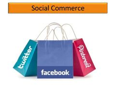 #Social #Commerce: Selling with Social #Media