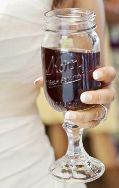Mason Jar Wine Glass ♥ L.O.V.E. {{{ Country Chic }}}