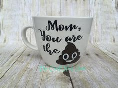 Mom You Are The Shit Mother's Day Gift by TheCraftNookStore
