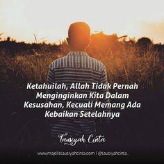 """Majelis Tausiyah Cinta 💌 di Instagram """"Pernah kita bertanya kenapa dan apa tujuan Allah memberi kita kesedihan, ujian, dan masalah yang berat? tentu pernah, tapi ketahuilah wahai…"""" Quotes Rindu, Qoutes, Life Quotes, Muslim Quotes, Islamic Quotes, Islam Muslim, Self Reminder, Quran, Allah"""