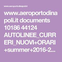 www.aeroportodinapoli.it documents 10186 44124 AUTOLINEE_CURRERI_NUOVI+ORARI+summer+2016-2_new.pdf bd9dab46-8dc7-4394-9a8e-6129188644c6