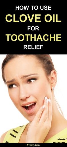 How To Use Clove oil for Toothache