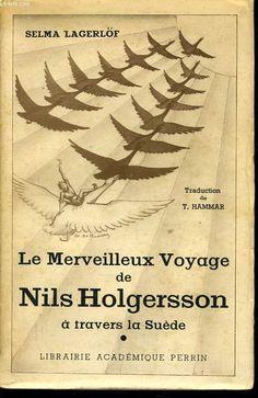 selma lagerlof le merveilleux voyage de nils holgersson - Recherche Google