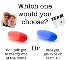 Blue. Get to be on Team 10 then start to date one of the twins and later on get married