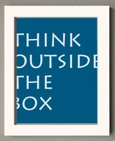 Think Outside the Box, customize your own sign, @Etsy