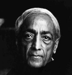 Jiddu Krishnamurti.