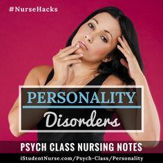 Personality Disorders: Psych/Mental Health Nursing Class NCLEX Study Notes for Students & Nurses @ #iStudentNurse #NurseHacks #BorderlinePersonalityDisorder