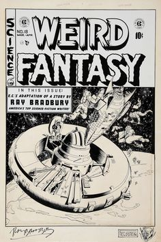 Original cover art by Al Williamson (pencils), Al Feldstein (inks) and Roy G. Krenkel (ink assists on the station) from Weird Fantasy #18, published by EC Comics, March 1953. Signed by Feldstein and Bradbury.
