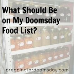 What Foods Should Be Stockpiled at Home for a Doomsday Scenario?