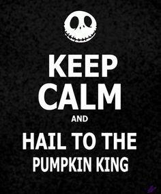 Keep Calm and Hail to the Pumpkin King - Tim Burton& Nightmare Before Christmas Jack The Pumpkin King, Tim Burton Films, Christmas Frames, Funny Christmas, Christmas Art, Christmas Hallway, Christmas Things, Christmas Presents, Jack And Sally