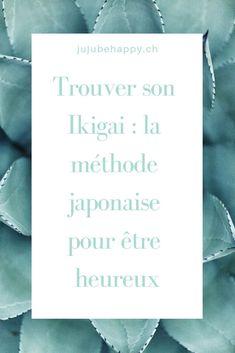 Trouver son ikigai : délcouvre la méthode japonaise pour être heureux et satisfait dans tous les aspects de ta vie (passion, profession, vocation, mission,...). Si tu te sens perdu, tu hésites, tu ne sais pas comment prendre une grosse décision ou que tu veux faire un peu d'introspection, c'est l'outil idéal !
