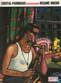 Besame Mucho by Loustal, 1987. Wordt vervolgd novellen Casterman.