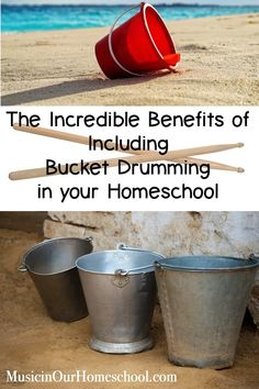 The Incredible Benefits of Including Bucket Drumming in your Homeschool - Music in Our Homeschool