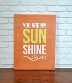 You Are My Sunshine Orange  Canvas Wall Art by VickyBaroneDesigns, $119.00