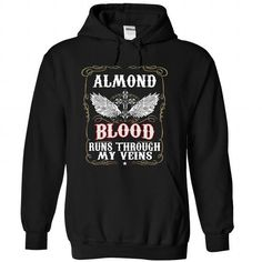 Blood Through My Veins ALMOND T Shirts, Hoodies, Sweatshirts. GET ONE ==> https://www.sunfrog.com/Names/Blood001-ALMOND-cxbfvgkons-Black-50517887-Hoodie.html?41382