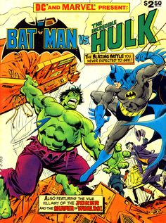 Batman Vs The Incredible Hulk, Fall 1981, cover by Jose Luis Garcia-Lopez.