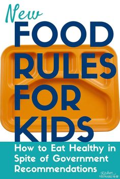 New Food Rules for K