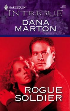 Rogue Soldier by Dana Marton released on Feb 2006 is available now for purchase. Special Forces Training, Passionate Romance, Special Agent, Staying Alive, Great Books, Rogues, The Man, Ebooks, Novels