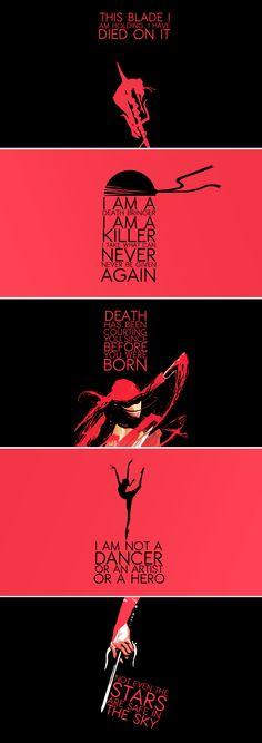 Elektra: a man could break himself on a woman like that.