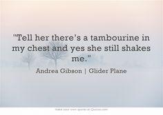 Andrea Gibson | Glider Plane