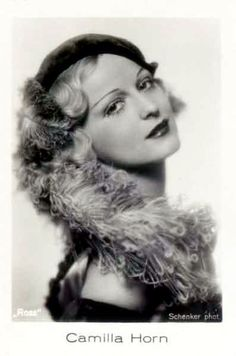 """Camilla Horn (1903-1996) ~ was a German dancer and a film star of the silent and sound era. She starred in several Hollywood films of the late 1920s and in a few British and Italian productions. She played in the movie """"Eternal Love"""" 1929."""