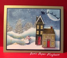 Santa has left the building. StampinUp Holiday Home. Designed and created by Pam Stoner of Pam's Paper Playhouse.