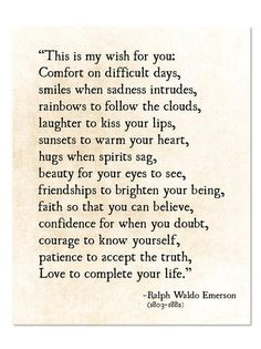 Thank You Quotes Discover Ralph Waldo Emerson Quote My Wish For You Grad Graduation Gift Literary Art Print Poetry Art Print Unframed Quotable Quotes, Wisdom Quotes, Words Quotes, Quotes To Live By, Me Quotes, Motivational Quotes, Sayings, Always Here For You Quotes, Hang In There Quotes