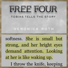 Quote from Free Four: Tobias Tells the Divergent Story by Veronica Roth #Divergent