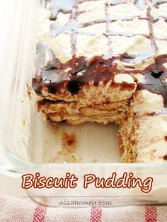 Easy no bake biscuit pudding, drizzled with homemade chocolate syrup. #biscuitpudding #puddings #mariebiscuitpudding