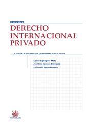 Derecho internacional privado / Carlos Esplugues Mota, José Luis Iglesias Buhigues, Guillermo Palo Moreno Valencia : Tirant lo Blanch, 2015