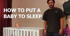 WATCH... Dad's Hilarious Video on 'How To Put a Baby To Sleep'