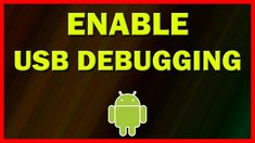 How to enable USB Debugging mode on Android (Nougat Android Tutorials, Video Tutorials, Enabling, Usb, Tips, Counseling